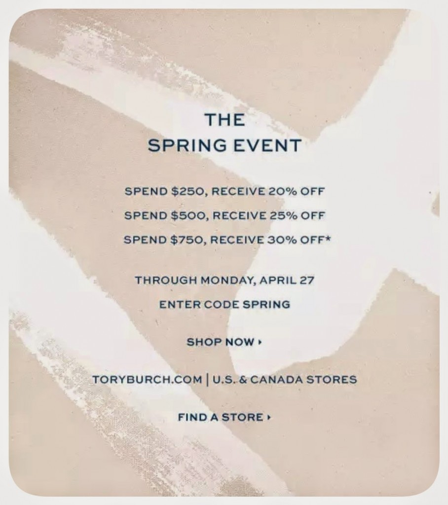 """c31b1a58b1f4 ... I usually wait until Tory Burch holds one of their """"buy-more-save-more""""  events to purchase what I want. Today starts their Spring Event"""